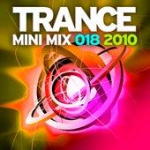 Trance Mini Mix 018 - 2010 von Various Artists