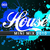 House Mini Mix 003 - 2010 de Various Artists
