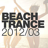 Beach Trance 2012-03 by Various Artists
