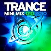 Trance Mini Mix 010 - 2010 von Various Artists