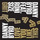 Grit by Danny Byrd