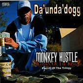 Monkey Hustle: Return Of The King de Da 'Unda' Dogg