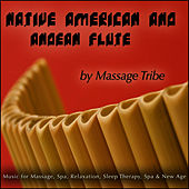 Native American & Andean Flute (For Massage, Spa, New Age, Yoga, Relaxation & Sleep Therapy de Massage Tribe