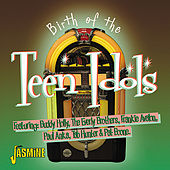 Birth of the Teen Idols de Various Artists