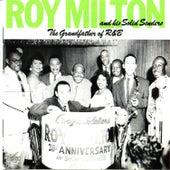 The Grandfather of R&B von Roy Milton