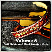 Volume 8 - Soft Lights And Hard Country Music by Moe Bandy