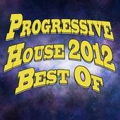 Progressive House 2012 Best of von Various Artists