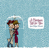 A Christmas Gift For You From Elefant Records by Various Artists
