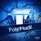 Foly Huck - Single de Topa