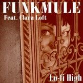 Lo-fi High by FunkMule