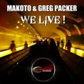 We Live by Makoto