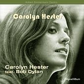 Carolyn Hester (Original Album Plus Bonus Tracks) by Carolyn Hester