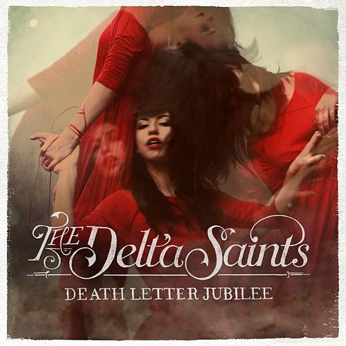 Death Letter Jubilee by The Delta Saints