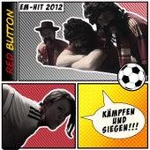 Kaempfen und siegen (EM 2012 Song) by The Red Button