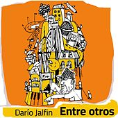 Entre Otros de Dario Jalfin