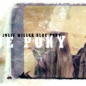 Blue Pony de Julie Miller