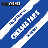 Chelsea F.C. Fans Anthology I (Real CFC Football Songs) by Chelsea FanChants