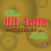 Hit Latin Compilation, Vol. 1 (Salsa, Bachata, Cha Cha, Reggaeton) by Artisti Vari