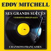 Ses grands succès (Versions originales) by Eddy Mitchell