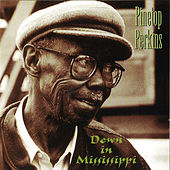 Down In Mississippi de Pinetop Perkins