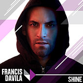 Shine by Francis Davila