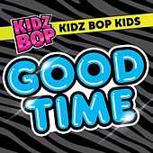 Good Time de KIDZ BOP Kids