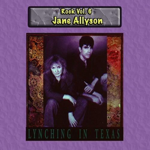 Rock Vol. 6: Jane Allyson-Lynchin in Texas by Shanghai Lily Dublin