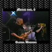 Metal Vol. 6: Global Warning by Global Warning
