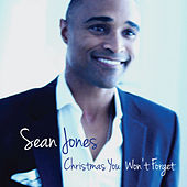 Christmas You Won't Forget by Sean Jones
