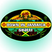 Down In Jamaica by Shalli