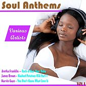 Soul Anthems, Vol. 1 de Various Artists