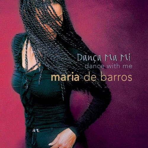 Danca Ma Mi by Maria De Barros