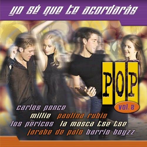Yo Se Que Acordaras Pop Vol. 2 by Various Artists