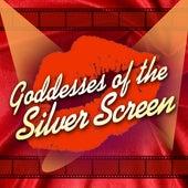 Goddesses Of The Silver Screen de Various Artists