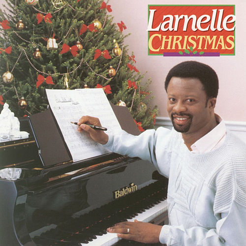 Christmas by Larnelle Harris