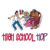 High School Hop de Various Artists