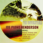 The Unforgettable Joe `Piano` Henderson (Digitally Remastered) von Joe Henderson