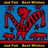 Best Wishes by Jad Fair