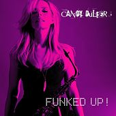 Funked Up! von Candy Dulfer