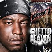 Ghetto Heaven by Spice 1