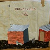 Hooverville by Tex