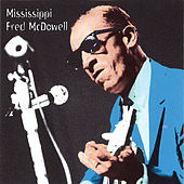 Heritage of the Blues by Mississippi Fred McDowell