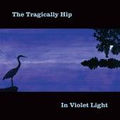 In Violet Light (International Version) de The Tragically Hip