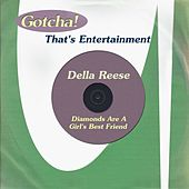 Diamonds Are a Girl's Best Friend (That's Entertainment) von Della Reese