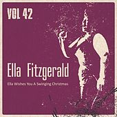 Ella Wishes You a Swinging Christmas, Vol. 42 by Ella Fitzgerald
