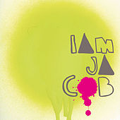 I Am Jacob by Jacob and the Good People