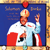 Live At The House Of Blues by Solomon Burke