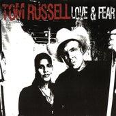Love & Fear de Tom Russell