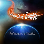 Reflections of Reality (Remixed Double LP) by Chords of Truth