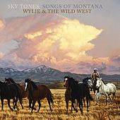 Sky Tones by Wylie and the Wild West
